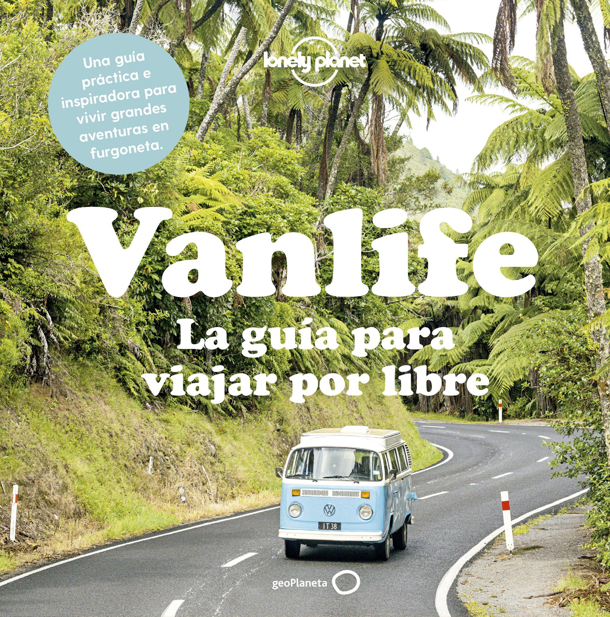 Vanlife, La guia para viajar por libre